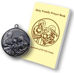 All members of our Prayer Association receive a free Prayer Book and a Blessed Holy Family Medallion.