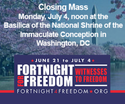 Fortnight for Freedom is a two week period of prayer and fasting for Religious Freedom in the United States and around the world.