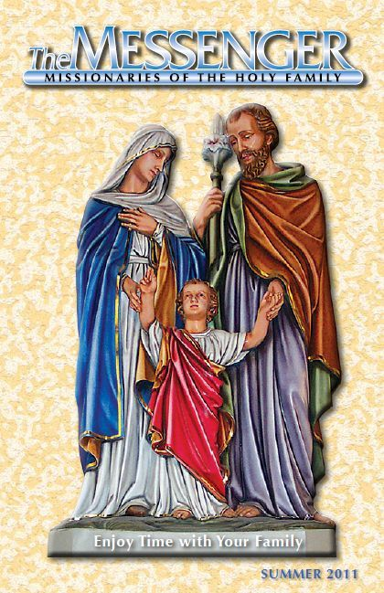 The front cover of The Messenger, Summer 2011 issue, features the beautiful Holy Family statue in Saint Wenceslaus Church in Saint Louis, Missouri.