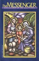 The front cover of The Messenger, Fall & Winter 2003 issue, features original Holy Family artwork by the late Father Henry Van Den Boogaard, M.S.F.
