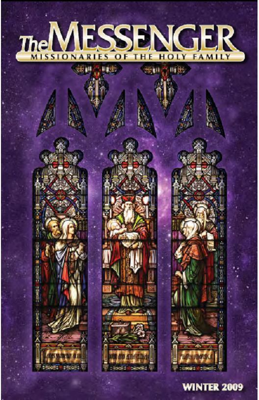 The front cover of The Messenger, Winter 2008-09 issue, features the restored Presentation in the Temple stained glass window in Saint Wenceslaus Church in Saint Louis, Missouri.