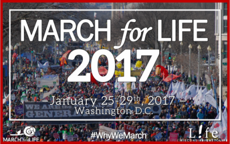 The 2017 March for Life in Washington, D.C. is Friday, January 27, and it will testify to the beauty of human life and the dignity of each human person.