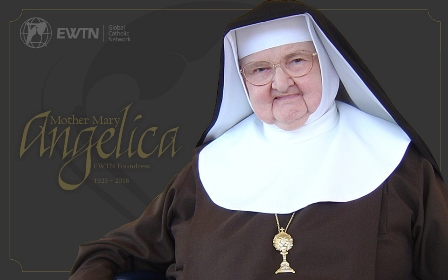Mother Mary Angelica of the Annunciation, a Poor Clare Nun and Foundress of the Eternal Word Television Network (EWTN), died on Easter Sunday, March 27, 2016.